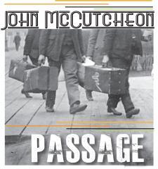 Passage John McCutcheonrsquos New Release