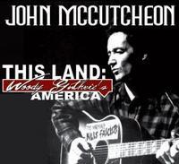 John McCutcheon Celebrates Woody Guthrie